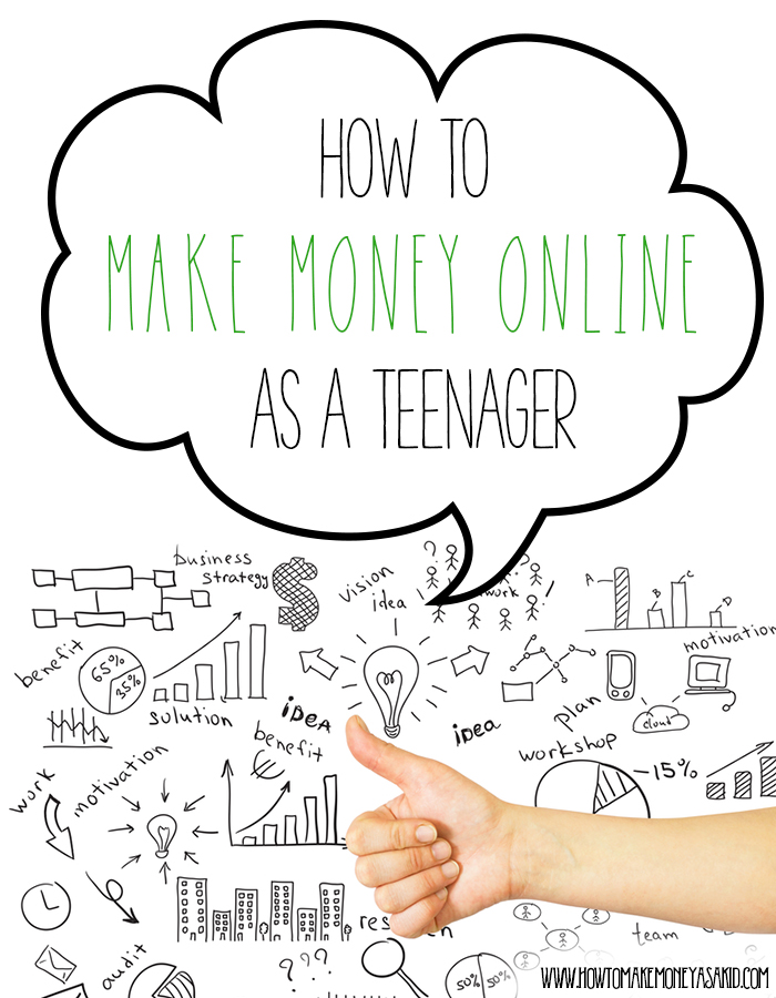 How to make money as a teen?