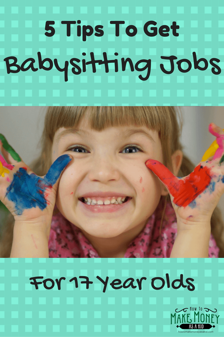 Easy Babysitting Jobs For 13 Year Olds: Easy! Babysitting Jobs For 17 Year Olds